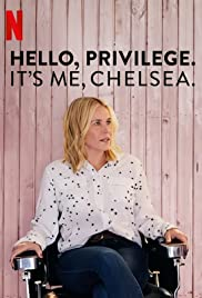 Hello, Privilege. It's Me, Chelsea Poster