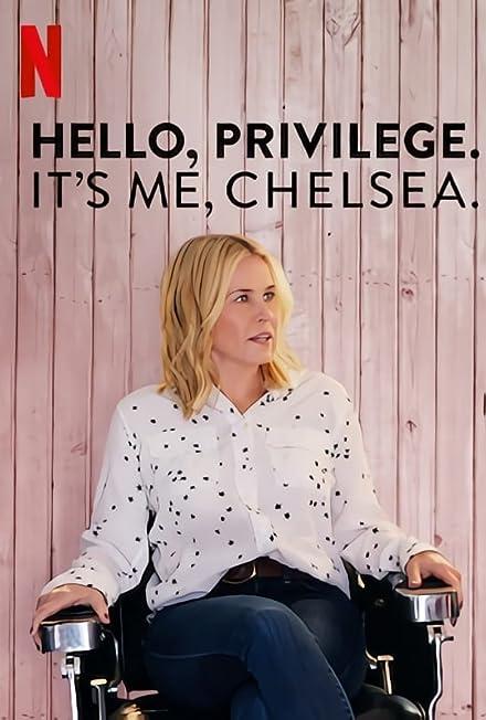 Film: Hello, Privilege. It's Me, Chelsea