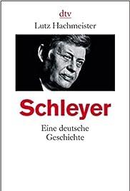 Schleyer - Eine deutsche Geschichte Poster