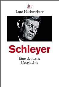 Primary photo for Schleyer - Eine deutsche Geschichte