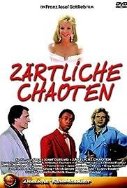 Zärtliche Chaoten(1987) Poster - Movie Forum, Cast, Reviews