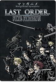 Last Order: Final Fantasy VII(2005) Poster - Movie Forum, Cast, Reviews