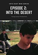 Into Dust: Into the Desert