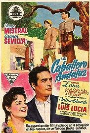 Un caballero andaluz Poster
