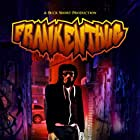 FrankenThug (2017)