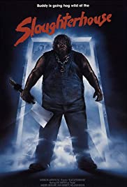 Slaughterhouse (1987) Poster - Movie Forum, Cast, Reviews