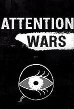 Attention Wars