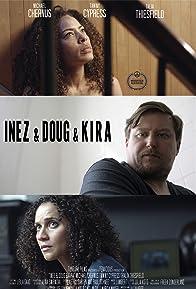 Primary photo for Inez & Doug & Kira
