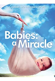 Babies: A Miracle