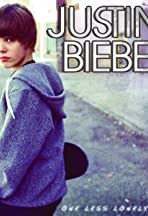 Justin Bieber: One Less Lonely Girl