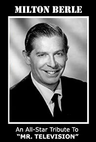 Primary photo for Milton Berle: An All-Star Tribute to 'Mr. Television'