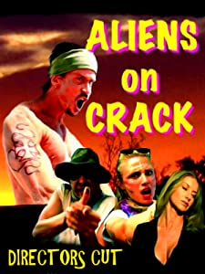 English movies sites to download Aliens on Crack by Bret McCormick [4k]
