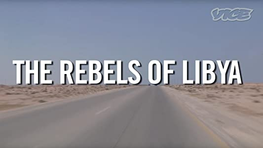 Movies downloads online The Rebels of Libya USA [480x272]
