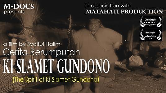 The Spirit of Ki Slamet Gundono