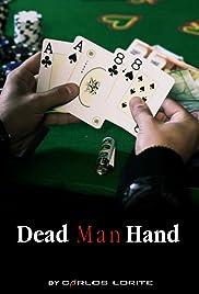 Dead Man Hand Poster