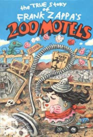 The True Story of Frank Zappa's 200 Motels Poster