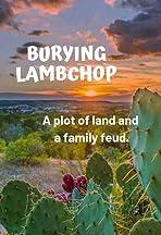 Burying Lambchop