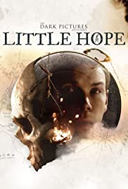 The Dark Pictures: Little Hope Poster