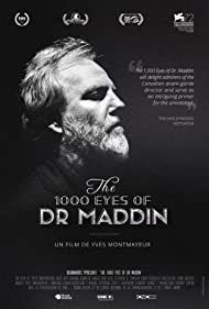 The 1000 Eyes of Dr. Maddin (2015)