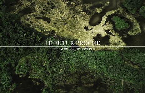 Latest english movies torrents free download Le futur proche Canada [Bluray]