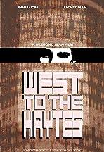West to the Haytes