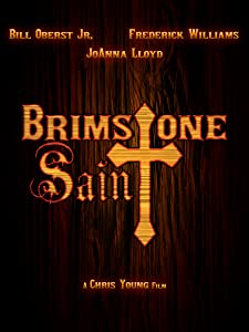 Watch all in the movie Brimstone Saint [pixels]