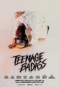 Primary photo for Teenage Badass