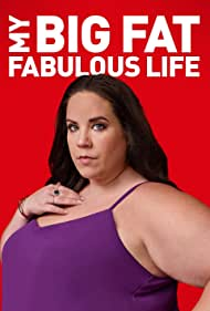 My Big Fat Fabulous Life (2015) Poster - TV Show Forum, Cast, Reviews