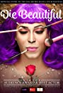 Die Beautiful (2016) Poster