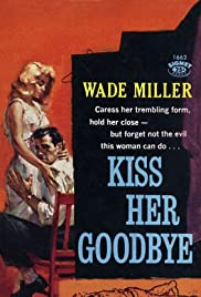 Kiss Her Goodbye (1959) Poster - Movie Forum, Cast, Reviews
