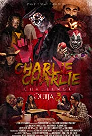 The Charlie Charlie Challenge: Ouija 3 (2017) 720p
