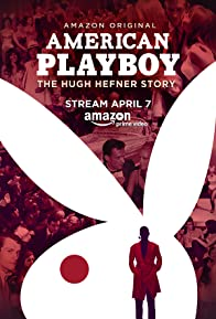 Primary photo for American Playboy: The Hugh Hefner Story