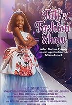 Tati's Fashion Show