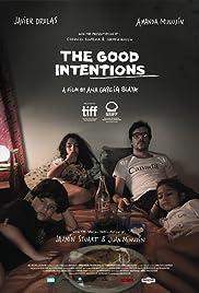 The Good Intentions | Las buenas intenciones