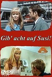Gib acht auf Susi! Poster