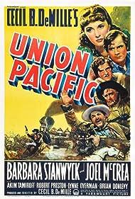 Barbara Stanwyck, Joel McCrea, Lynne Overman, Robert Preston, and Akim Tamiroff in Union Pacific (1939)