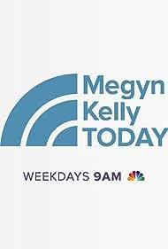 Megyn Kelly Today (2017)