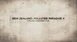 New Zealand: Polluted Paradise