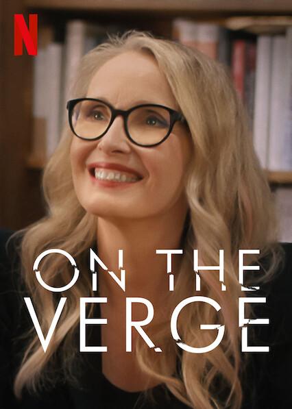 On the Verge (TV Series 2021– ) - IMDb