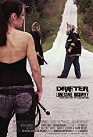 Drifter: Lonesome Highway Poster