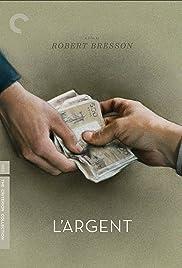 L'Argent(1983) Poster - Movie Forum, Cast, Reviews