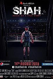 Shah(2015) Poster - Movie Forum, Cast, Reviews