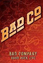 Bad Company: Hard Rock Live