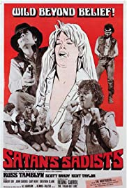 Satan's Sadists (1969) Poster - Movie Forum, Cast, Reviews