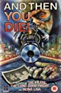 And Then You Die (1987) Poster