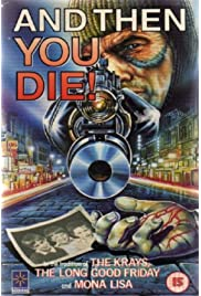 And Then You Die (1987) film en francais gratuit