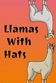 18c411fa67e Llamas with Hats (TV Mini-Series 2009–2015) - IMDb