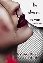 The Chosen Woman
