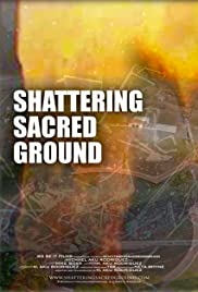 Shattering Sacred Ground