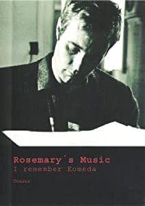 Movies single link free download Rosemary's Music: I Remember Komeda [mov]